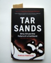 Tar Sands- dirty oil and the future of a continent